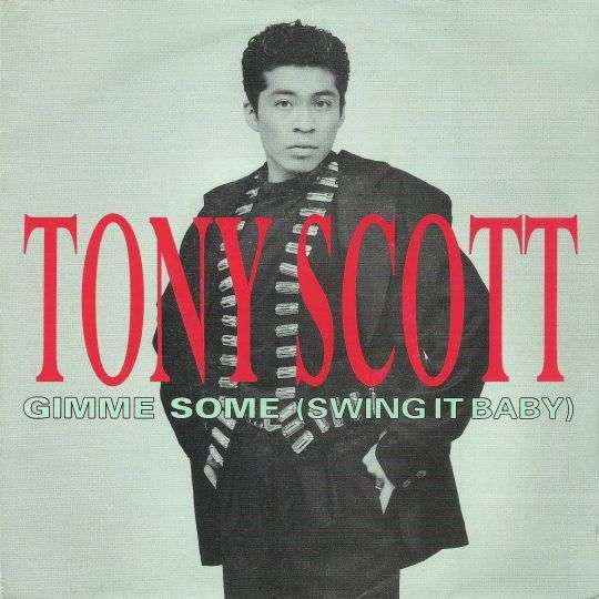 Coverafbeelding Gimme Some (Swing It Baby) - Tony Scott