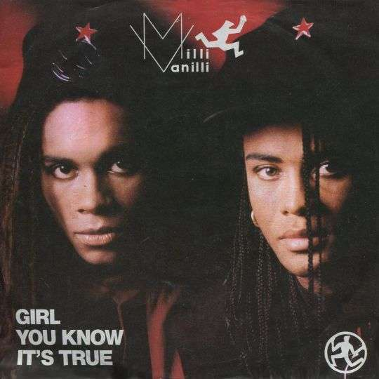 Coverafbeelding Girl You Know It's True - Milli Vanilli