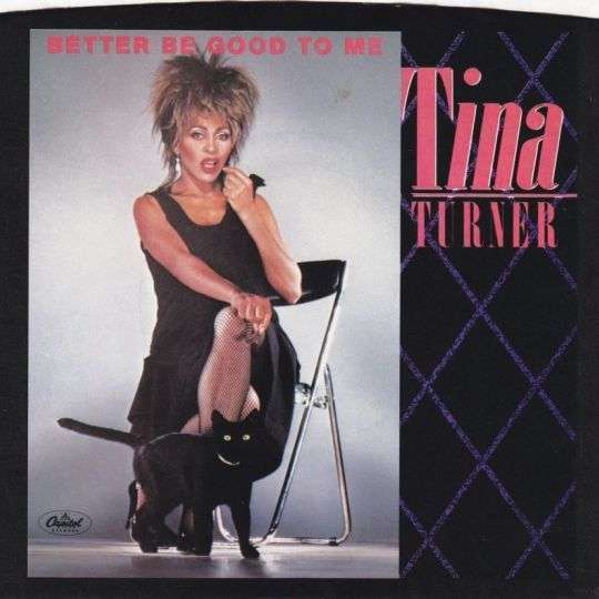 Coverafbeelding Tina Turner - Better Be Good To Me