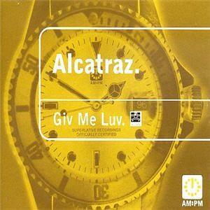 Coverafbeelding Alcatraz - Giv Me Luv