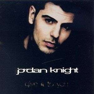 Coverafbeelding Jordan Knight - Give It To You