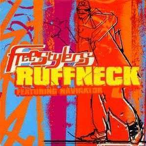 Coverafbeelding Ruffneck - Freestylers Featuring Navigator