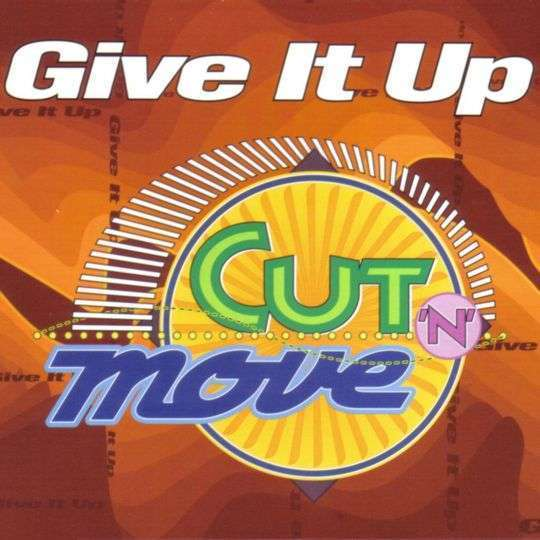 Coverafbeelding Cut 'n' Move - Give It Up