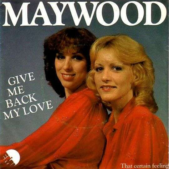 Coverafbeelding Maywood - Give Me Back My Love