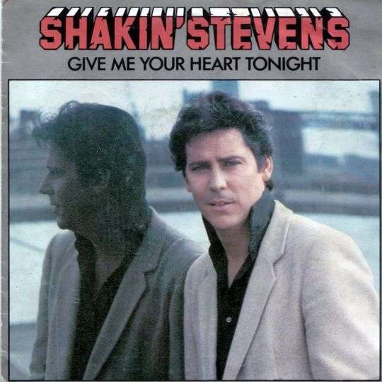 Coverafbeelding Give Me Your Heart Tonight - Shakin' Stevens