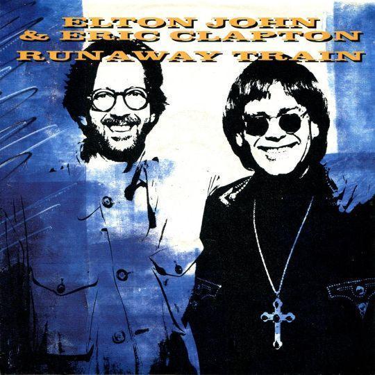 Coverafbeelding Runaway Train - Elton John & Eric Clapton