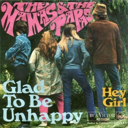 Coverafbeelding Glad To Be Unhappy - The Mamas & The Papas