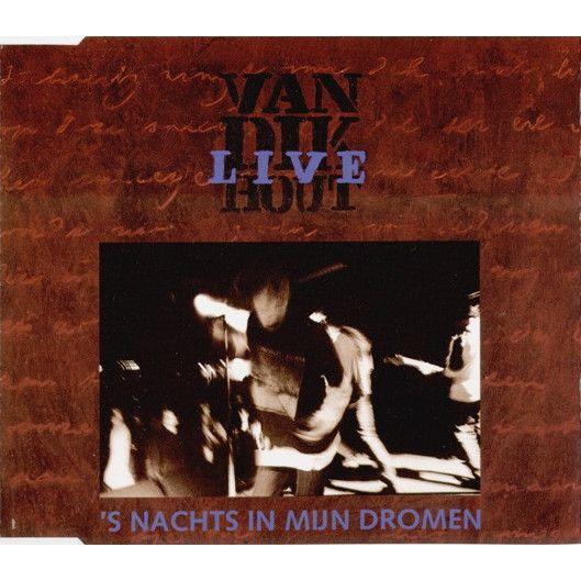 Coverafbeelding 's Nachts In Mijn Dromen - Live - Van Dik Hout