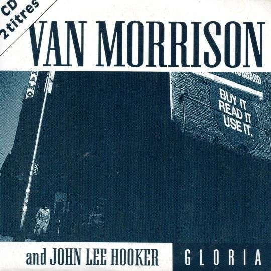 Coverafbeelding Gloria - Van Morrison And John Lee Hooker