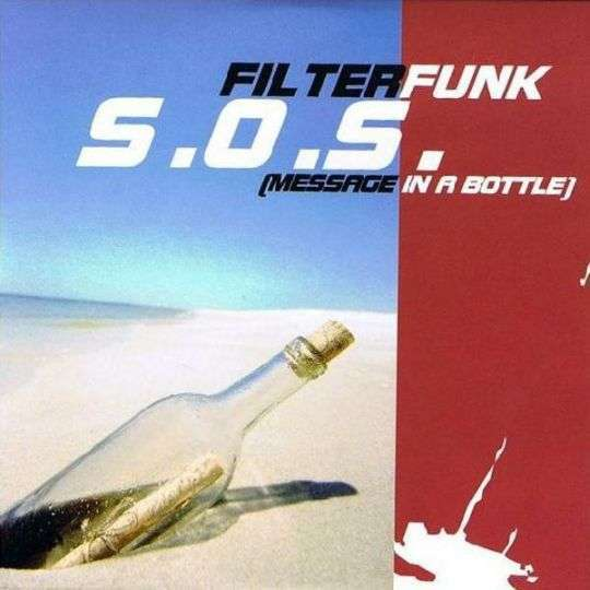 Coverafbeelding Filterfunk - S.O.S. (Message In A Bottle)