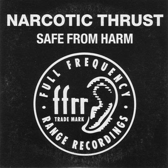 Coverafbeelding Narcotic Thrust - Safe From Harm