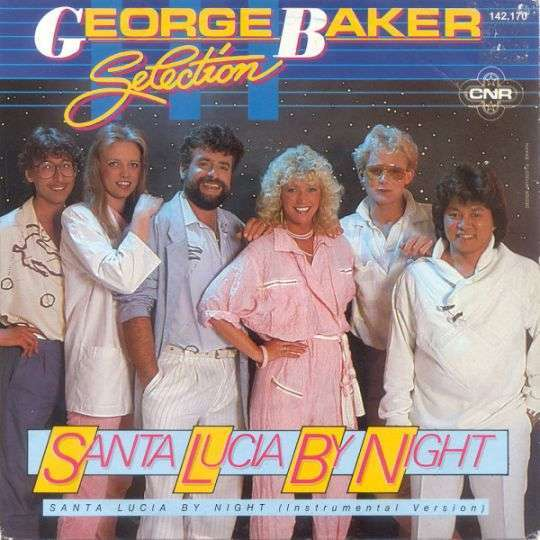 Coverafbeelding Santa Lucia By Night - George Baker Selection