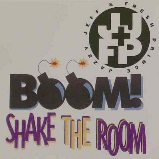 Coverafbeelding Jazzy Jeff & Fresh Prince - Boom! Shake The Room