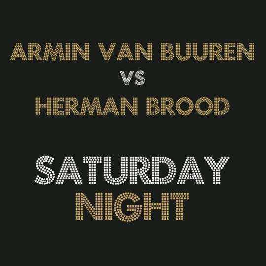 Coverafbeelding Saturday Night - Armin Van Buuren Vs Herman Brood
