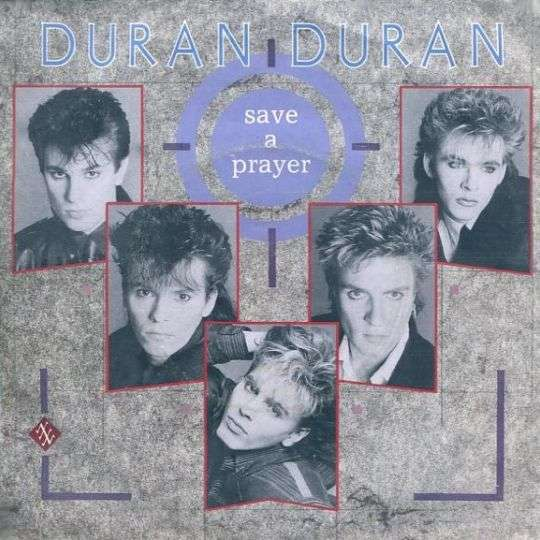 Coverafbeelding Save A Prayer - Duran Duran