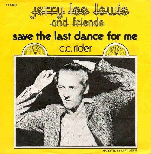 Coverafbeelding Save The Last Dance For Me - Jerry Lee Lewis And Friends