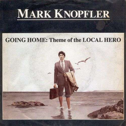 Coverafbeelding Going Home: Theme Of The Local Hero - Mark Knopfler