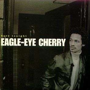 Coverafbeelding Eagle-Eye Cherry - Save Tonight