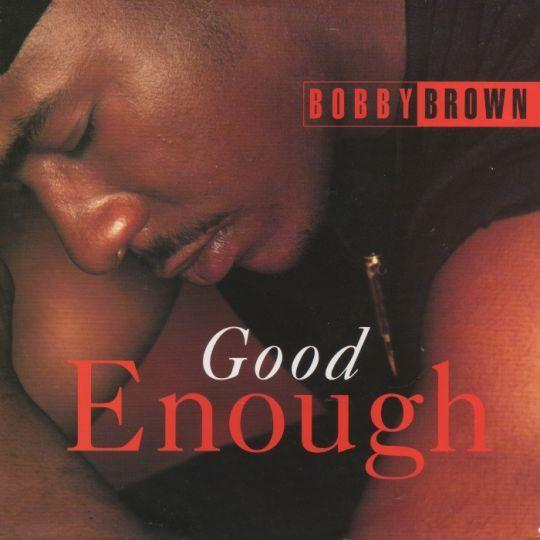 Coverafbeelding Good Enough - Bobby Brown