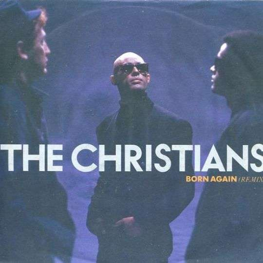 Coverafbeelding Born Again (Remix) - The Christians