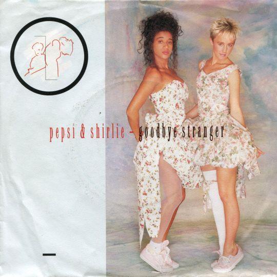 Coverafbeelding Pepsi & Shirlie - Goodbye Stranger