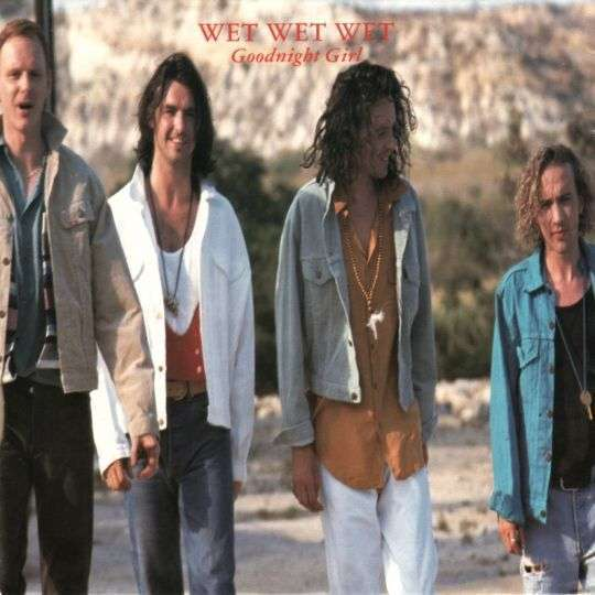 Coverafbeelding Goodnight Girl - Wet Wet Wet