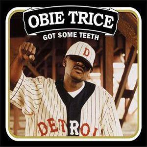 Coverafbeelding Obie Trice - Got Some Teeth