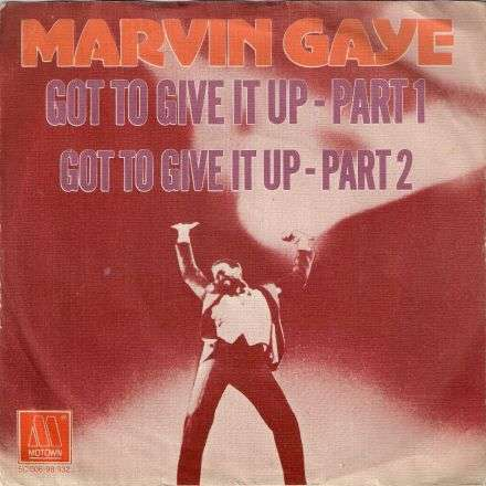 Coverafbeelding Got To Give It Up - Marvin Gaye