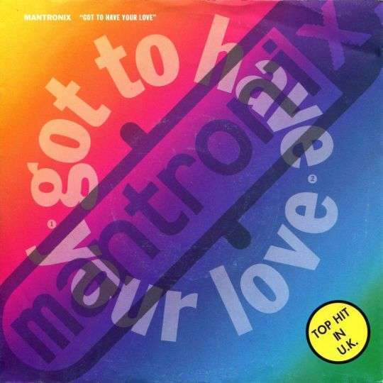 Coverafbeelding Got To Have Your Love - Mantronix