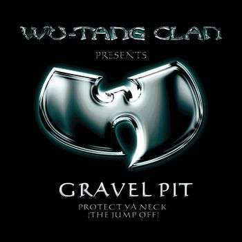 Coverafbeelding Gravel Pit - Wu-Tang Clan