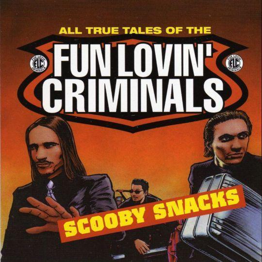 Coverafbeelding Fun Lovin' Criminals - Scooby Snacks