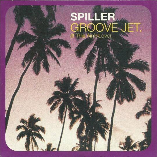 Coverafbeelding Spiller - Groove Jet (If This Ain't Love)