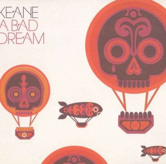 Coverafbeelding A Bad Dream - Keane