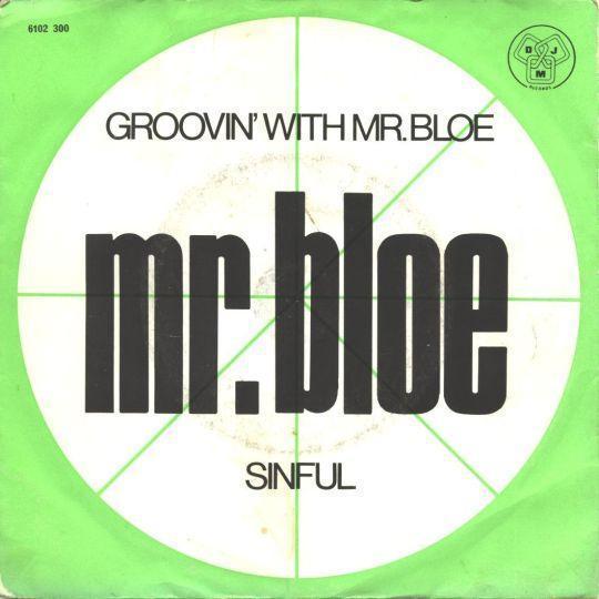 Coverafbeelding Mr. Bloe - Groovin' With Mr. Bloe