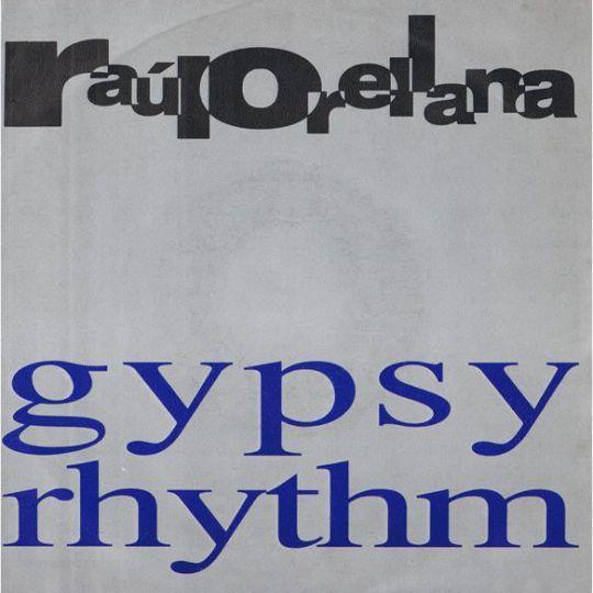 Coverafbeelding Raúl Orellana - Gypsy Rhythm