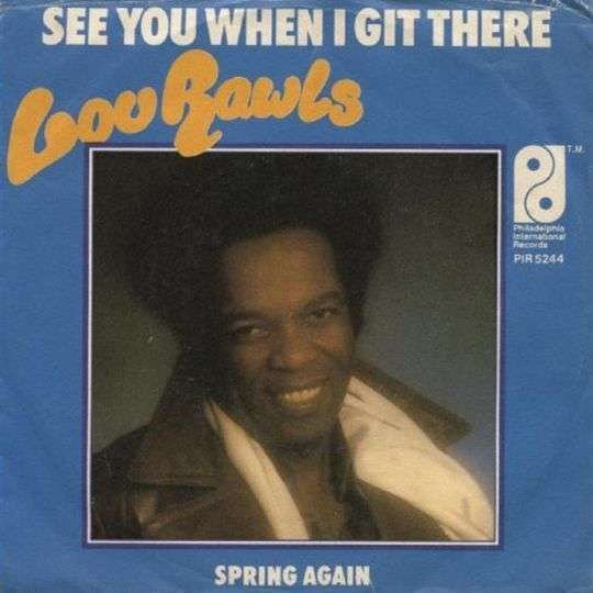 Coverafbeelding See You When I Git There - Lou Rawls