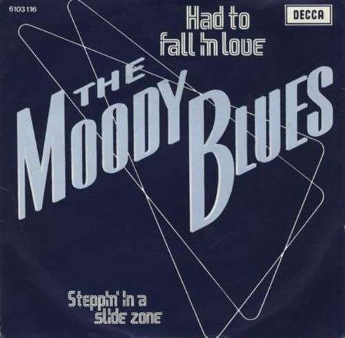 Coverafbeelding Had To Fall In Love - The Moody Blues