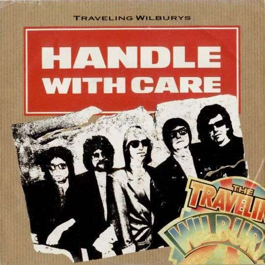 Coverafbeelding Traveling Wilburys - Handle With Care