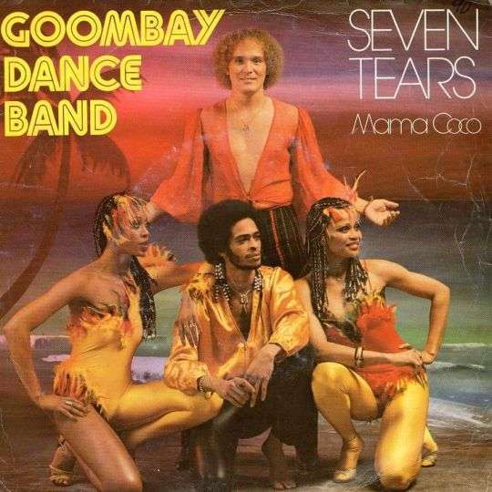 Coverafbeelding Goombay Dance Band - Seven Tears