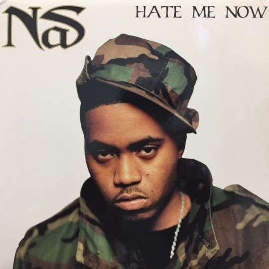 Coverafbeelding Hate Me Now - Nas