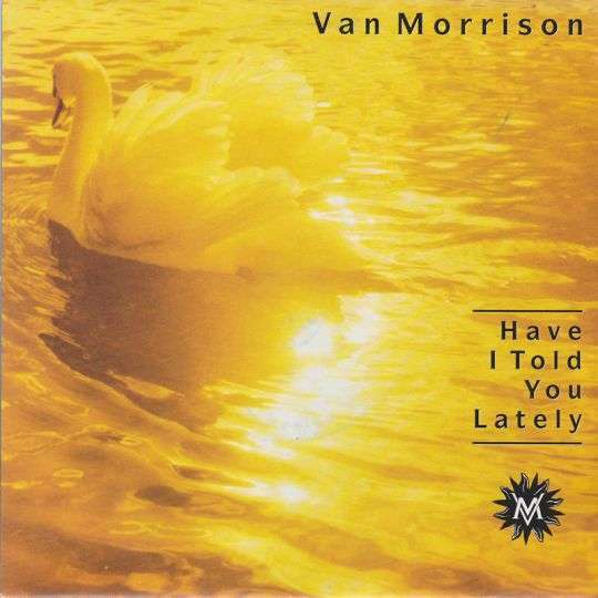 Coverafbeelding Have I Told You Lately - Van Morrison