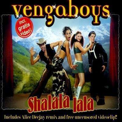 Coverafbeelding Shalala Lala - Vengaboys