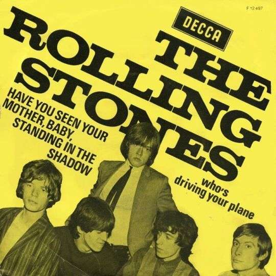 Coverafbeelding Have You Seen Your Mother, Baby, Standing In The Shadow - The Rolling Stones