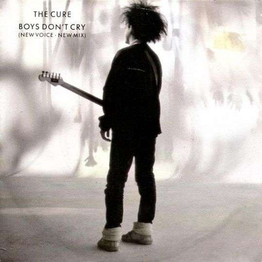 Coverafbeelding Boys Don't Cry (New Voice - New Mix) - The Cure