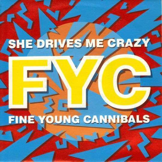 Coverafbeelding She Drives Me Crazy - Fyc : Fine Young Cannibals