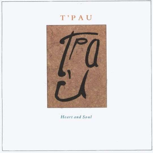 Coverafbeelding Heart And Soul - T'pau