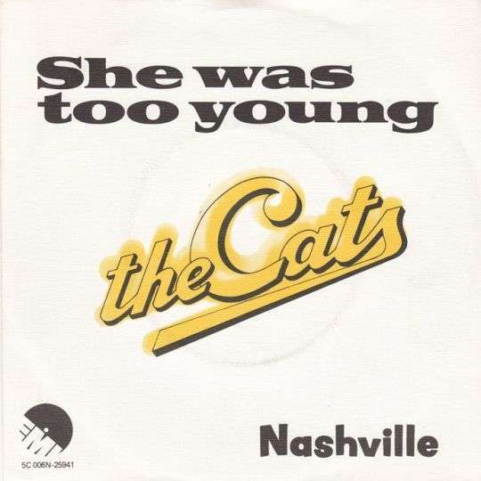 Coverafbeelding She Was Too Young - The Cats