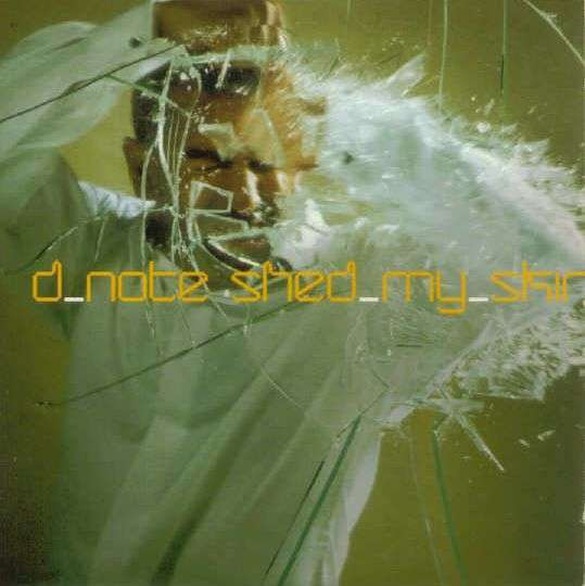Coverafbeelding D Note - Shed My Skin