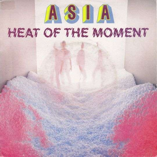 Coverafbeelding Asia ((GBR)) - Heat Of The Moment