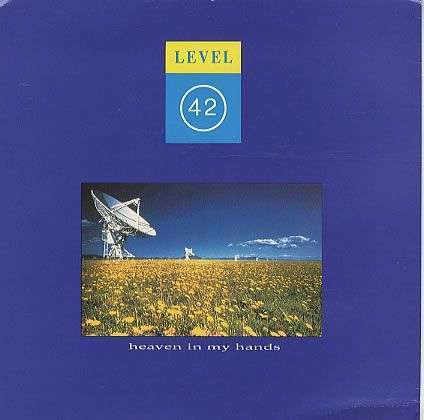 Coverafbeelding Level 42 - Heaven In My Hands